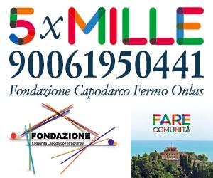 5X1000 Fondazione Comunità Capodarco Fermo Onlus